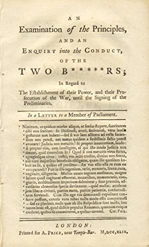 An examination of the principles, and an enquiry into the conduct. of the two b*****rs; in regard ...
