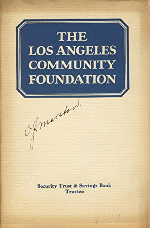 The Los Angeles Community Foundation, a sound, safe, modern method of making bequests for ...