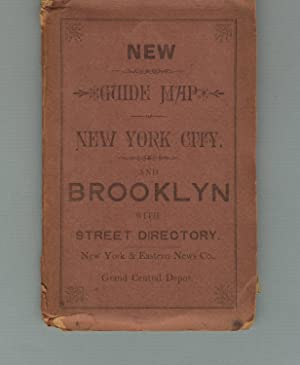 New guide map of New York City. And Brooklyn with street directory [cover title]: Maps, United ...