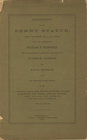 Inauguration of the Perry statue, September 10, A. D. 1885, with the addresses of William P. ...