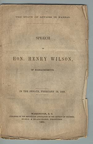 The state of affairs in Kansas: WILSON, HENRY