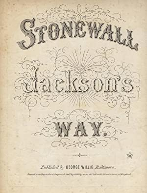 Stonewall Jackson's way [cover and caption title]: Jackson,