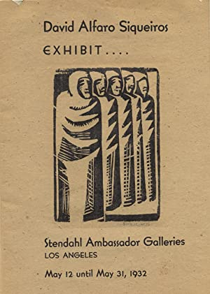 """David Alfaro Siqueiros / EXHIBIT / Stendahl Ambassador Galleries / LOS ANGELES..."