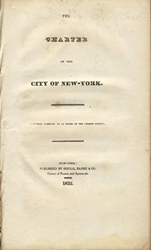 The charter of the city of New-York: New York, New York)