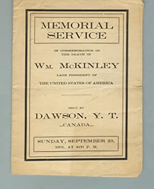 Memorial service in commemoration of the death of Wm. McKinley, late President of the United Stat...