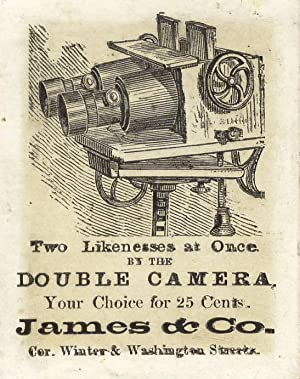 Two likenesses at once by the double camera. Your choice for 25 cents