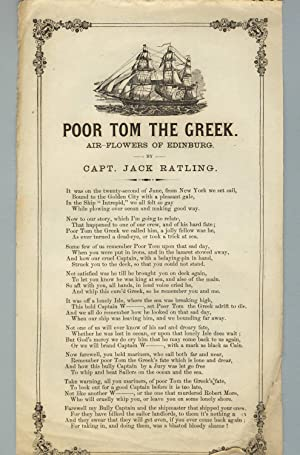 Poor Tom the Greek. Air-Flowers of Edinburg. By Capt. Jack Ratling