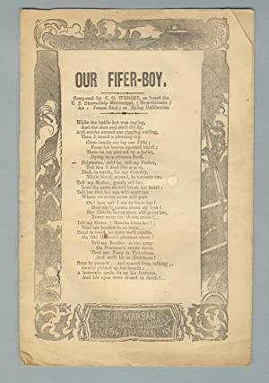 Our fifer-boy. Composed by C. G. Wright, on board the U. S. Steam-Ship Mississippi, (New Orleans....