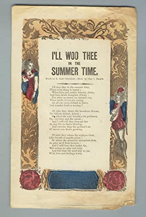 I'll woo thee in the summer time. Words by R. Scott Cowenlock. - Music by Chas. J. Hargitt