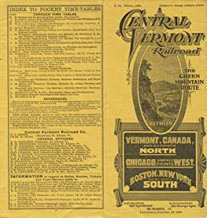 Central Vermont Railroad. The Green Mountain route. Between Vermont, Canada, and all points north...