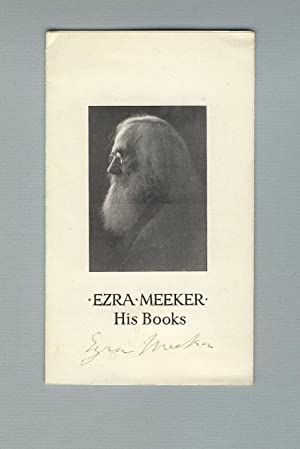 Ezra Meeker / His books [panel title]