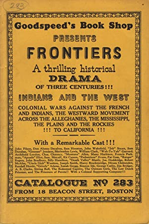 Frontiers: A catalogue of books, maps, pamphlets and broadsides. Indians & the West