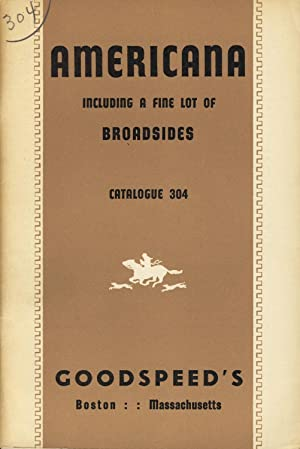 Americana, including a fine lot of broadsides [cover title]