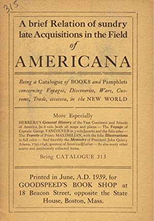 A brief relation of sundry late acquisitions in the field of Americana [cover title]