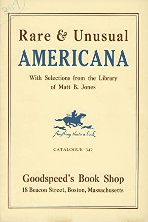 Rare & unusual Americana with selections from library of Matt B. Jones [cover title]