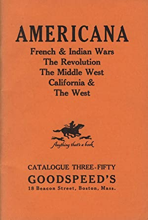 Americana: French & Indian Wars, the Revolution, the Middle West, California & the West [cover ti...
