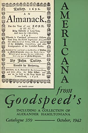 Americana from Goodspeed's including a collection of Alexander Hamiltoniana [cover title]