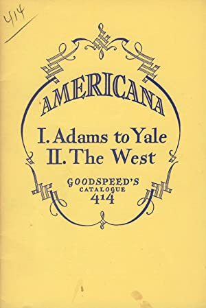 Americana: I. Adams to Yale II. The West [cover title]