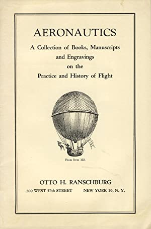 Aeronautics: A collection of books, manuscripts, and engravings of the practice and history of fl...
