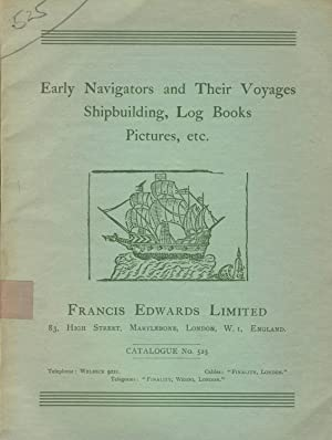 Early navigators and their voyages, shipbuilding, log books, pictures, etc. [cover title]