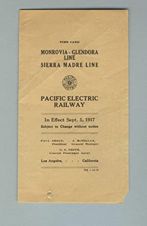Time card Monrovia-Glendora Line, Sierra Madre Line. Pacific Electric Railway. In effect Sept. 5,...