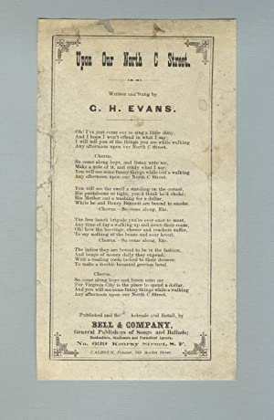 Upon our North C Street. Written and sung by G. H. Evans [caption title]