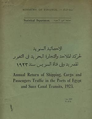 Annual return of shipping, cargo and passenger traffic in the ports of Egypt and Suez Canal trans...