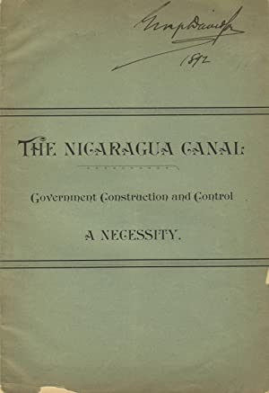 The Nicaragua Canal. Corporate construction and control against the policy and business interests...