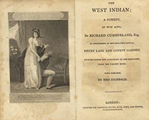 The West Indian; a comedy, in five acts. As performed at the theatres royal, Drury Lane and Covent ...