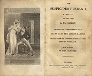 The suspicious husband; a comedy, in five acts. As performed at the theatres royal, Drury-Lane and ...