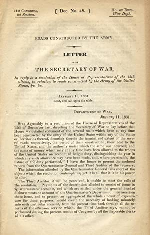 Roads constructed by the Army. Letter from the Secretary of War, in reply to a resolution of the ...