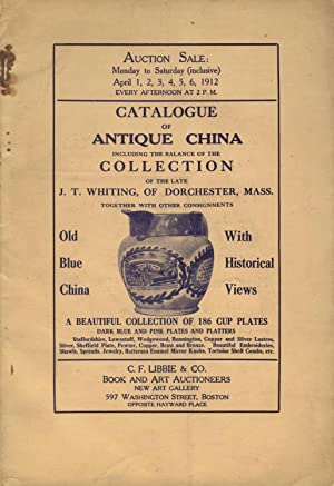 Catalogue of antiques, including the balance of the collection of the late J. T. Whiting, of ...