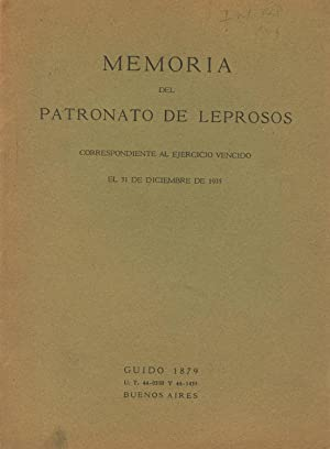 Memoria del Patronato de Leprosos. Correspondiente al ejercicio vencido el 31 diciembre de 1935: ...
