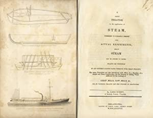 A short treatise on the application of steam, whereby is clearly shewn from actual experiments, t...