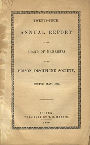 Twenty-fifth annual report of the Board of Managers of the Prison Discipline Society, Boston, May, ...