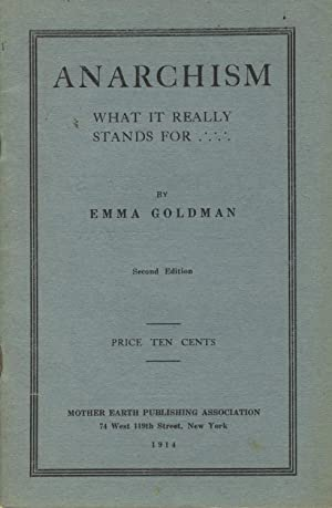 Anarchism, what it really stands for. Second edition: GOLDMAN, EMMA