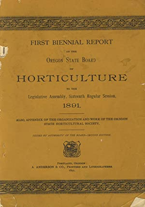 First biennial report of the Oregon State Board of Horticulture to the Legislative Assembly, ...
