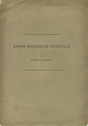 Joseph Boucher de Niverville. Reprinted from the publications of the Colonial Society of Massachu...