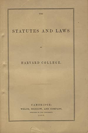 The statutes and laws of the university at Cambridge, as revised and adopted by the corporation on ...