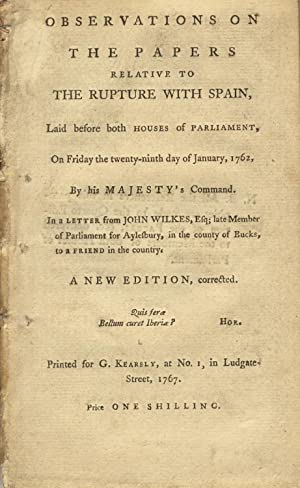 Observations on papers relative to the rupture with Spain, laid before both Houses of Parliament, ...