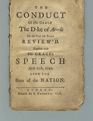 The conduct of His Grace the D-ke of Ar--le for the four last years review'd: Campbell, John, ...