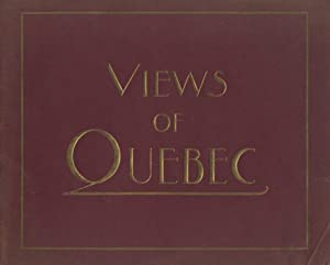Views of Quebec [cover title]