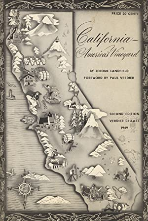 California - America's vineyard. Foreword by Paul Verdier. Second edition [cover title]: ...