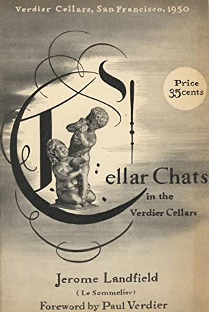 Cellar chats in the Verdier cellars. Foreword by Paul Verdier [cover title]