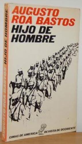 Image result for hijo del hombre roa bastos