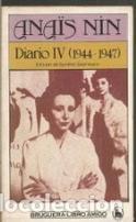 Diario IV (1944-1947) Anaïs Nin: Anaïs Nin