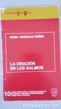 La oración en los salmos 10. Ángel: Ángel González Nuñez