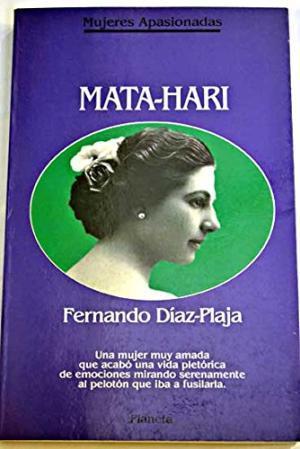 Mata-Hari. Fernando Díaz Plaja: Fernando Díaz Plaja