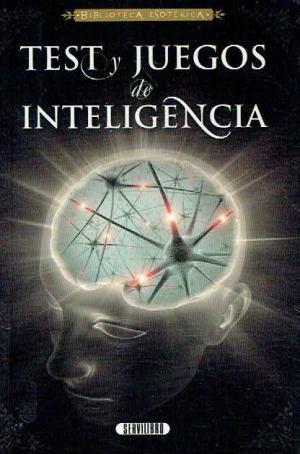 Test y juegos de inteligencia. Servilibro: Servilibro