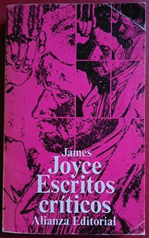 Escritos críticos. James Joyce: James Joyce